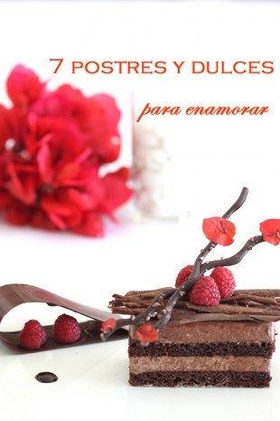 7 Postres y dulces para enamorar